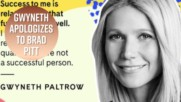 Gwyneth Paltrow admits she sucks at relationships