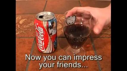 Много як трик с Кока - Кола !