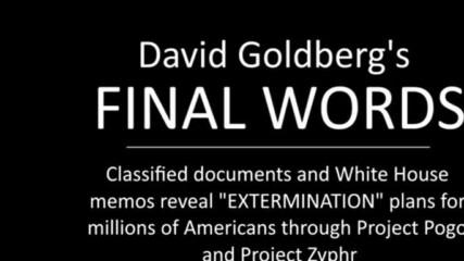 "Заключителни Думи на David Goldberg's Final Words: Classified docs reveal Deadly "" Project Zyphr"""