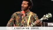 Chuck Berry - C'est la vie - 1972 - Live