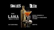 Singles Club Laika Mix - 2 Част