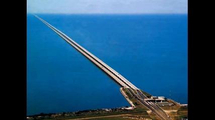 Най - дългия мост в света