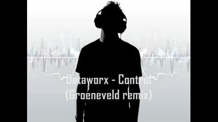 Dataworx - Control (groeneveld remix) Minimal Techno