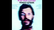 Ringo Starr - Only You (& You Alone)