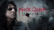 Alice Cooper _paranormal_ Official Lyric video