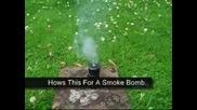 Как Да Си Направим Smoke Bomb
