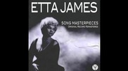 Etta James - I Just Want To Make Love To You