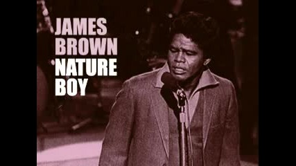 James Brown - Nature Boy.flv