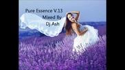~ Vocal Trance Pure Essence V.13 Mixed By Dj Ash ~