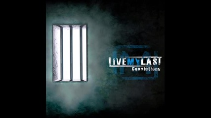 Live My Last - Here We Go