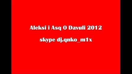 Aleksi I Asq O Davuli 2012