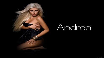 C D - R I P * Андреа - част от сърцето ми