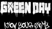 Green Day - Know Your Enemy [Track Commentary] (Оfficial video)