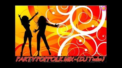 party pop-folk mix - ( Dj Tesko )
