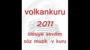 volkankuru_lesiye_sevdim_2011_ye