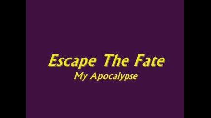 Escape The Fate - My Apocalypse