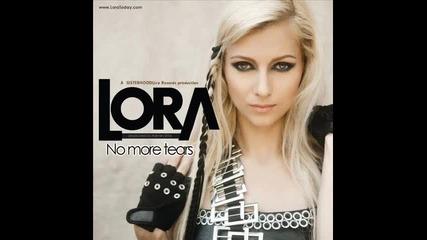 Lora - No More Tears ( Radio Edit )