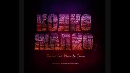 *new* Respect ft. Nasio & Donna - Колко жалко 2