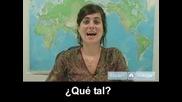 Научете Се Да Говорите На Испански [поздрави]