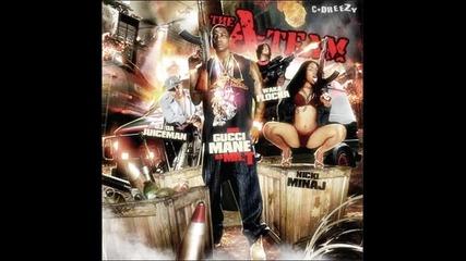 01) Gucci Mane - All of that ( Gucci Mane, Oj, Waka Flocka & Nicki Minaj: The A - team )