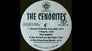 The Cenobites - Kick A Dope Verse (featuring Bobbito)