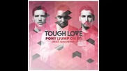 *2015* Tough Love ft. Ginuwine - Pony ( Jump On It )