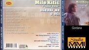 Mile Kitic i Juzni Vetar - Gordana (Audio 1991)