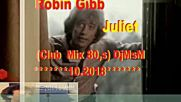 Robin Gibb - Juliet (club Mix 80s) Djmsm 10.2018