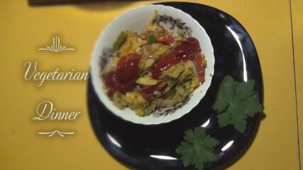 Vegetarian dinner - Papa`s kitchen recipe