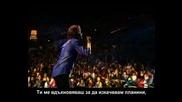 Josh Groban - You Raise Me Up - Concert - Превод