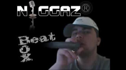 N1ggaz Beatbox