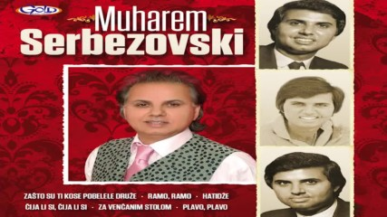 Muharem Serbezovski - Čija li si, čija li si - ( Audio 2015 )