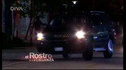 Лицето на отмъщението епизод 15 бг субтитри / El rostro de la venganza Е15 bg sub