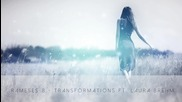 Rameses B - Transformations ft. Laura Brehm