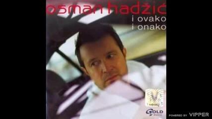 Osman Hadzic - Lice njeno - (Audio 2007)