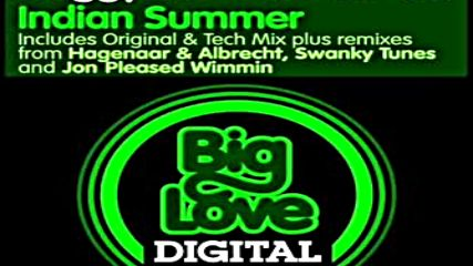 Huggy _ Dean Newton - Indian Summer Original Mix