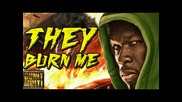 50 Cent - They Burn Me - Бг Превод