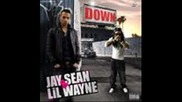 Jay Sean ft Lil Wayne Down