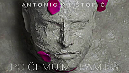 Antonio Kristofic - Po cemu me pamtis - Official Audio 2020