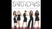 The Saturdays - Living For The Weekend Full Album