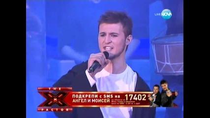 Двамата лудаци / Ангел и Мойсей/, X Factor България - 18.10.11