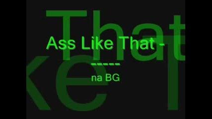 Ass Like That Na Bg
