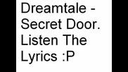 Dreamtale - Secret Door