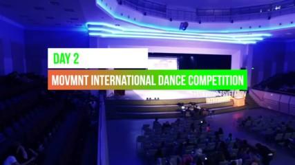 3-ти Movmnt International Dance Competition - Ден втори