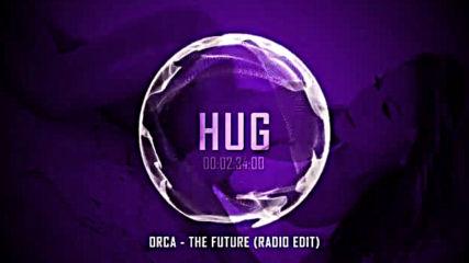 Orca - The Future (radio Edit)