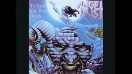 Angel Dust - To Dust You Will Decay (1988) - Full Album