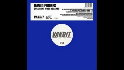 David Forbes - Questions Must Be Asked (magica Mix)