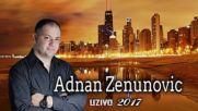 Adnan Zenunovic - Sudbina Uzivo Official 2017
