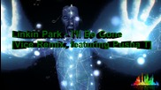 Linkin Park - I'll Be Gone [ Vice Remix, ft. Pusha T ] - Recharged (2013) + Превод