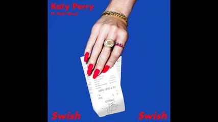 Katy Perry - Swish Swish feat. Nicki Minaj ( A U D I O )